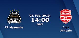 اون لاين مشاهدة مباراة النادي الافريقي ومازيمبي بث مباشر 2-2-2019 دوري ابطال افريقيا اليوم بدون تقطيع