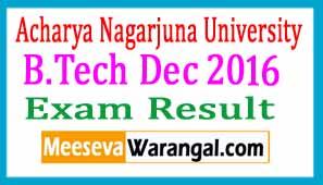 Acharya Nagarjuna University (CDE) B.Tech Dec 2016 Exam Results