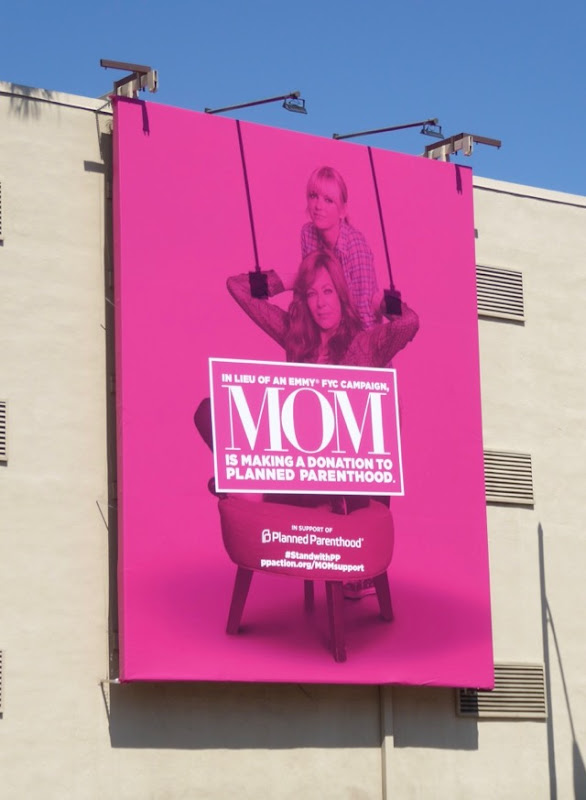 Mom season 4 Planned Parenthood Emmy FYC billboard