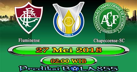 Prediksi Bola855 Fluminense vs Chapecoense-SC 27 Mei 2018