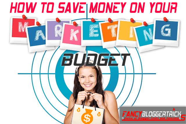 How to Save Money on Your Marketing Budget