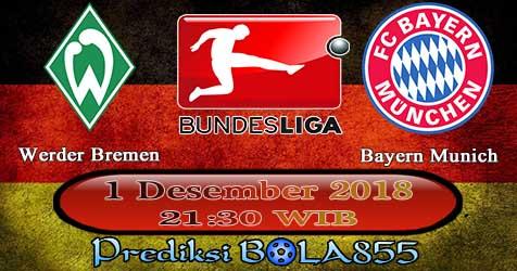 Prediksi Bola855 Werder Bremen vs Bayern Munich 1 Desember 2018