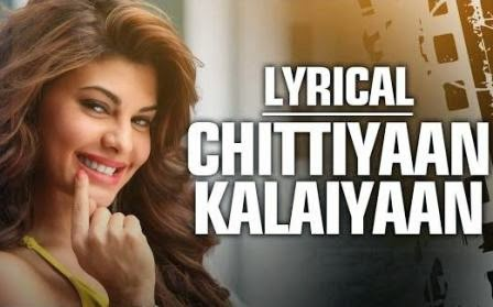 Chittiyaan Kalaiyaan Lyrics - Roy (2015)