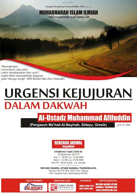 Urgensi Kejujuran dalam Berdakwah - Ustadz Muhammad Afifuddin Assidawy