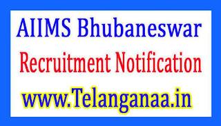 AIIMS Bhubaneswar Recruitment Notification 2017