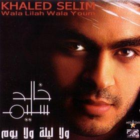 Khaled Selim-Wala Laila Wala Yom
