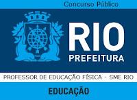 Apostila SMERIO 2015 - concurso Secretaria Municipal de Educação do Rio de Janeiro - SMERJ, disciplina de Professor de Educação Física - Concurso SME RIO EDUCAÇÃO FÍSICA / 2015.