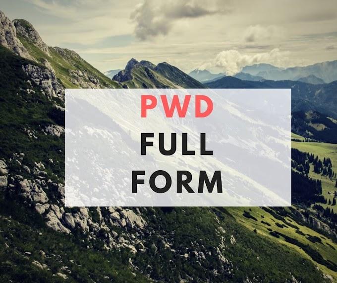 PWD Full Form : PWD क्या है?