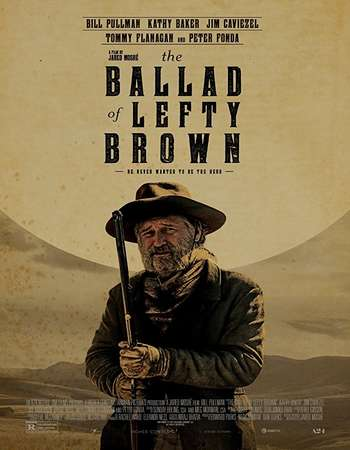 The Ballad of Lefty Brown 2017 Full English Movie Download