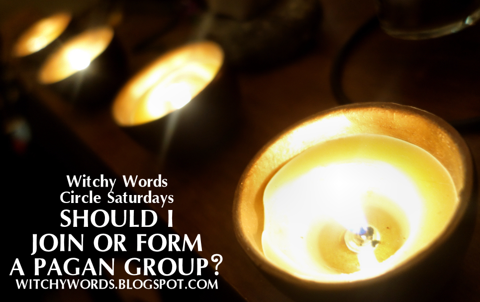 Witchy Words: Should I join or form a pagan group?
