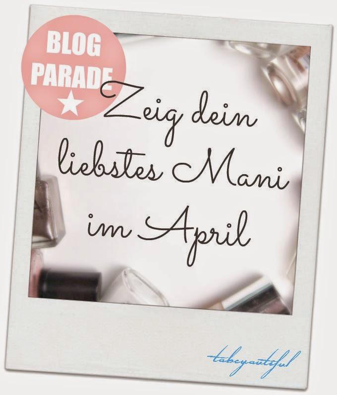 http://www.tobeyoutiful.com/2015/04/blogparade-zeig-dein-liebstes-mani-im.html#more