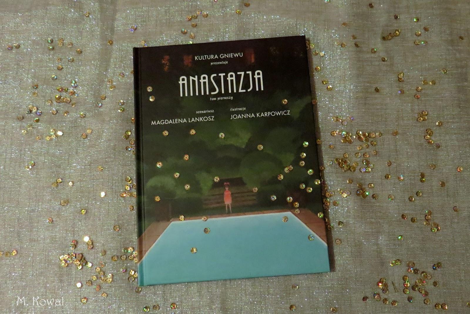 """American Nightmare, czyli """"Anastazja"""" Joanny Karpowicz i Magdaleny Lankosz"""