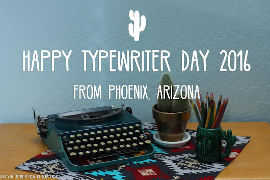 Happy Typewriter Day 2016!