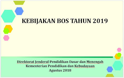 Kebijakan BOS Tahun 2019-https://bloggoeroe.blogspot.com/
