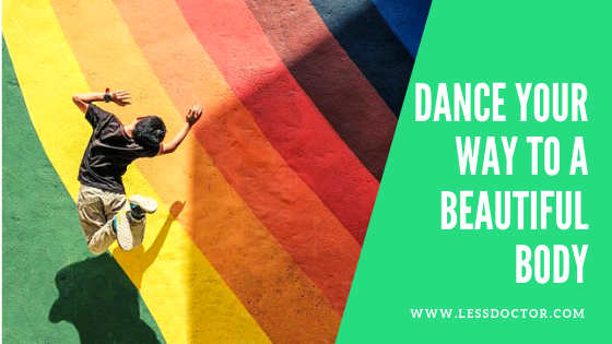 Dance Your Way to a Beautiful Body