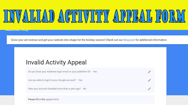 How to Fill Adsense Invalid Activity & Disabled Adsense account Form