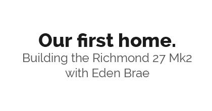 Our First Home - Eden Brae Richmond 27 Mk2