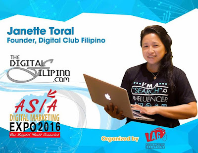 Digital Filipino Founder Janette Toral Speaks At Asia Digital Marketing Expo 2016