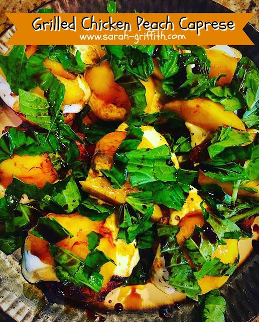 grilling season, peach recipes, grilled peaches, caprese recipes, peach caprese, sarah griffith, top beachbody coach, gluten free dinner recipes, 30 minute meals,