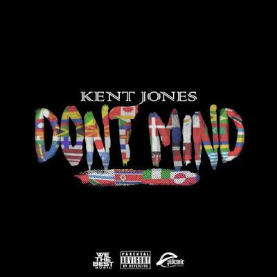 Arti Lirik Lagu Don't Mind - Kent Jones