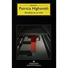 Extraños en un tren , Patricia Highsmith