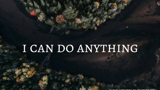"the problem with ""i can do anything"""