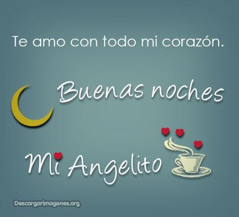 Mensajitos buenas noches angelito.