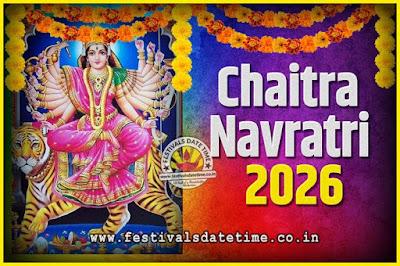 2026 Chaitra Navratri Pooja Date and Time, 2026 Navratri Calendar