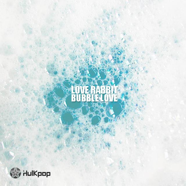 [Single] Love Rabbit – Bubble Love