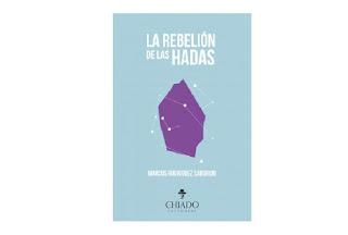 Reseña la rebelión de las hadas Marcos Rodríguez Saborido