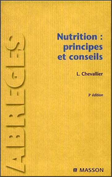 Livre : Nutrition, principes et conseils - Laurent Chevallier, Masson