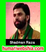 http://www.humariwebshia.com/p/shadman-raza-manqabat-2005-to-2016.html