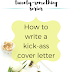 The Twenty-Something Series: How to write a kick-ass cover letter