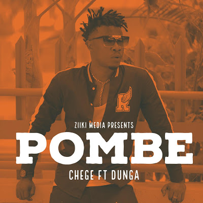 Download Audio | Chege ft Dunga - Pombe