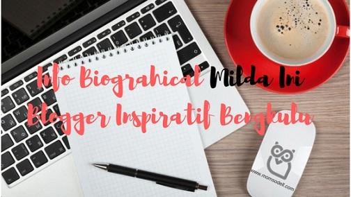 Info Biographical Mildaini, Blogger Inspiratif Bengkulu