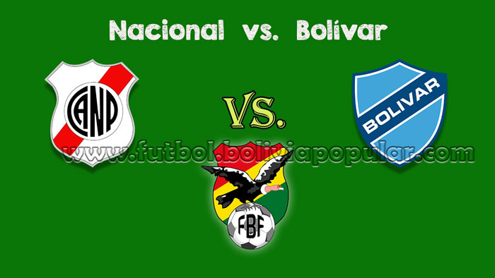 Nacional Potosí vs. Bolívar - En Vivo - Online - Torneo Clausura 2018