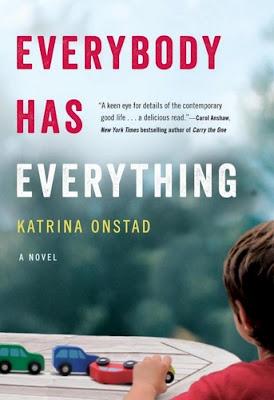 Everybody Has Everything Katrina Onstad