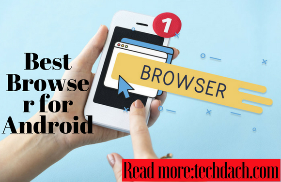 Best Browser for Android