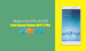 Begini cara FiX 4G pada xiaomi redmi note 3 pro