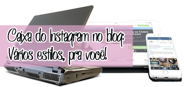 Como colocar gadget Instagram no blog