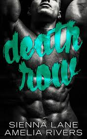 Death Row by Sienna Lane and Amelia Rivers