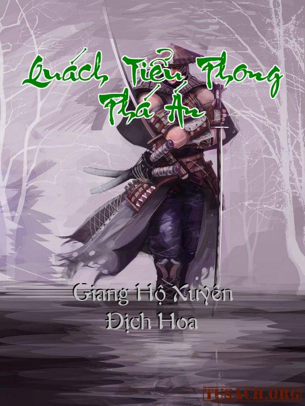 Quách Tiểu Phong Phá Án