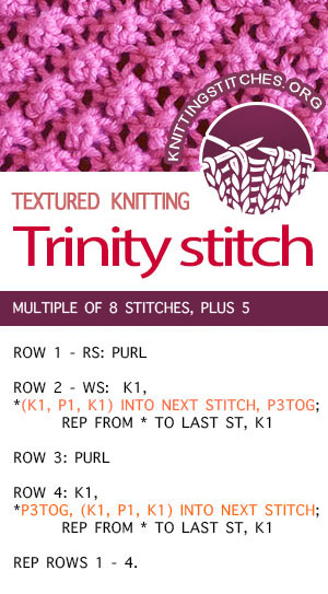 #KnittingStitches -- Free instructions for Trinity Stitch knitting stitch pattern. Knit Bobbles. #knitting #stitchpattern