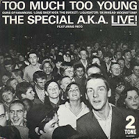 Too Much Too Young – The Specials