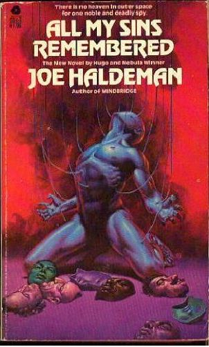 From Fifty Year War To Forever War >> Olman S Fifty 6 All My Sins Remembered By Joe Haldeman