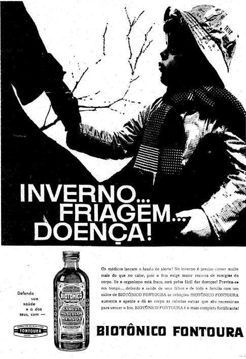 Propaganda do Biotônico Fontoura apresentado em 1958 recomendando o consumo em épocas de inverno rigoroso