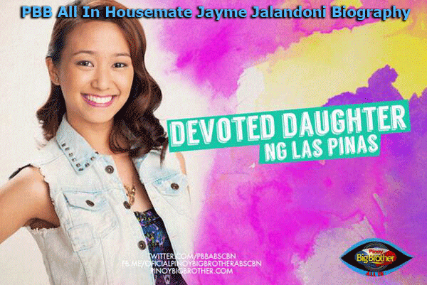 PBB All In Housemate Jayme Jalandoni Biography