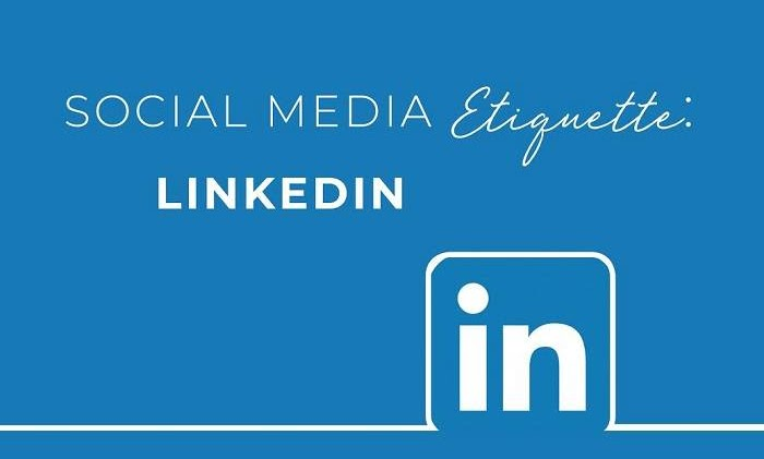Social Media Etiquette Series: LinkedIn