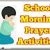 School Morning Prayer Activities - 30.07.2018 ( Daily Updates... )