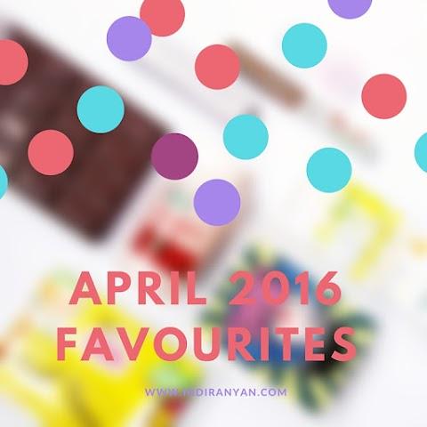 April 2016 Favourites